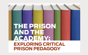 Prison and the Academy: Exploring Critical Prison Pedagogy