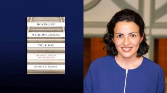 """Cover of book """"Moving Up Without Losing Your Way: The Ethical Costs of Upward Mobility"""" by Jennifer M. Morton and a portrait of Jennifer Morton"""