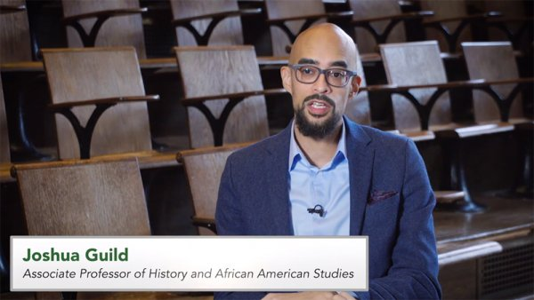 Joshua Guild, History and African American Studies