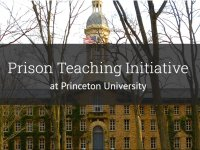 Prison Teaching Initiative at Princeton University