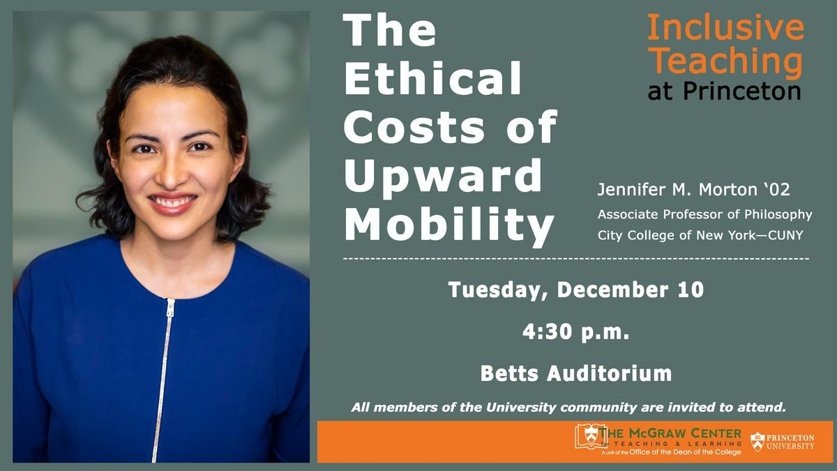 The Ethical Costs of Upward Mobility talk by Jennifer Morton on December 10, 2019